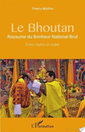 Affiche Le Bhoutan, Royaume du Bonheur National Brut