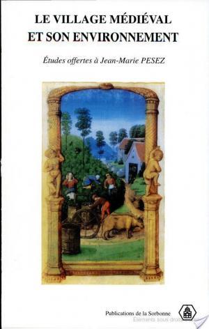 Affiche Le village médiéval et son environnement
