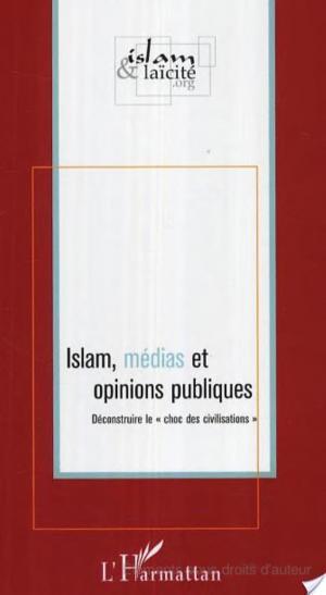 Affiche Islam, médias et opinions publiques