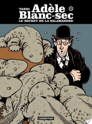 Affiche Adèle Blanc-sec - Tome 5 - Le Secret de la salamandre