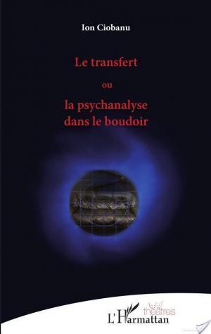 Affiche Le transfert ou la psychanalyse dans le boudoir