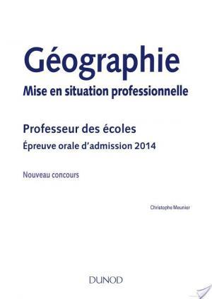 Affiche Géographie, Mise en situation professionnelle - Admission 2014