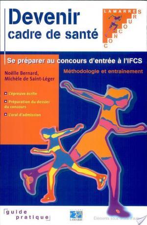 Affiche Devenir cadre de santé et se préparer au concours d'entrée à l'IFCS