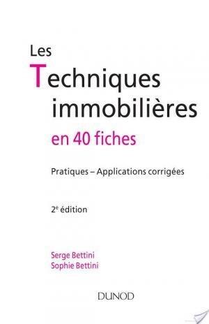 Affiche Les techniques immobilières - en 40 fiches - 2e ed