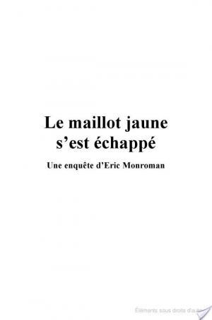 Affiche Le Maillot jaune s'est échappé