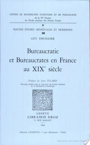 Affiche Bureaucratie et bureaucrates en France au XIXe siècle