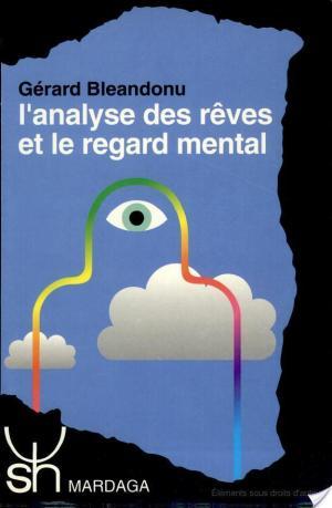 Affiche L'analyse des rêves et le regard mental