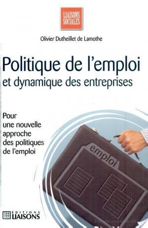Affiche Politique de l'emploi et dynamique des entreprises