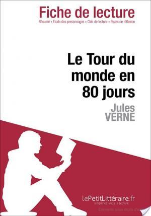 Affiche Le Tour du monde en quatre-vingt jours de Jules Verne (Fiche de lecture)