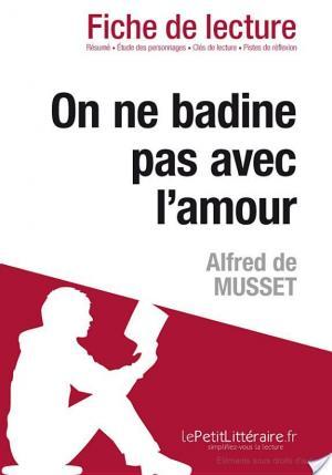 Affiche On ne badine pas avec l'amour d'Alfred de Musset (Fiche de lecture)