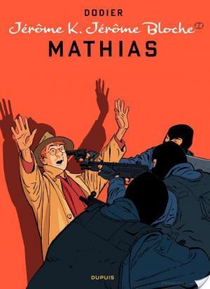 Affiche Jérôme K. Jérôme Bloche – tome 22 - Mathias