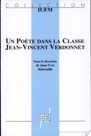 Affiche Un poète dans la classe, Jean-Vincent Verdonnet