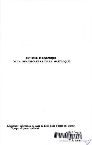 Affiche Histoire économique de la Guadeloupe et de la Martinique
