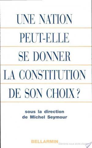 Affiche Une nation peut-elle se donner la constitution de son choix?