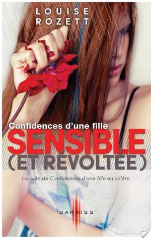 Affiche Confidences d'une fille sensible (et révoltée)