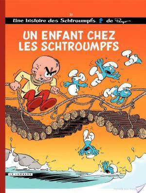 Affiche Les Schtroumpfs - tome 25 - Un enfant chez les Schtroumpfs