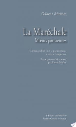 Affiche La Maréchale. Mœurs parisiennes