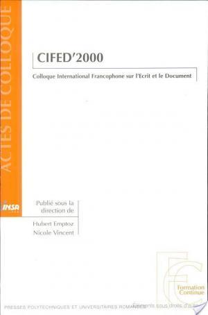 Affiche CIFED'2000. Colloque International Francophone sur l'Ecrit et le Document