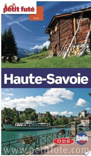 Affiche Haute-Savoie 2015 Petit Futé (avec cartes, photos + avis des lecteurs)