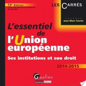 Affiche L'essentiel de l'Union européenne 2014-2015