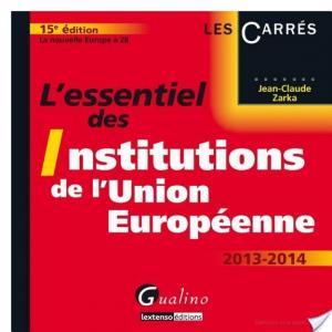 Affiche L'essentiel des institutions de l'Union européenne 2013-2014