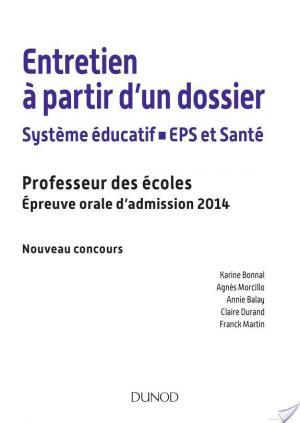 Affiche Entretien à partir d'un dossier. Système éducatif, EPS et Santé. CRPE - Oral admission 2014.