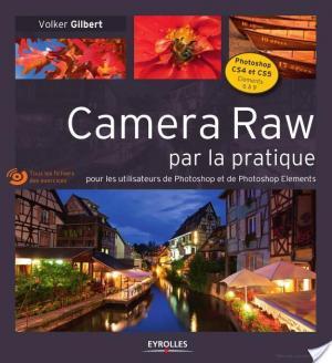 Affiche Camera Raw par la pratique