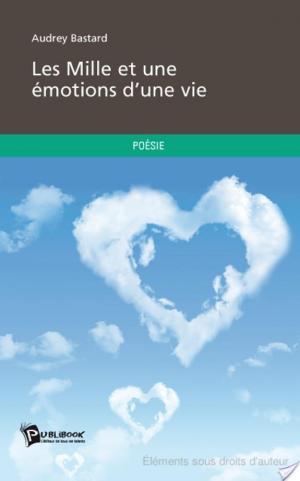 Affiche Les Mille et une émotions d'une vie