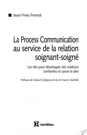 Affiche La Process Comnunication au service de la relation soignant-soigné