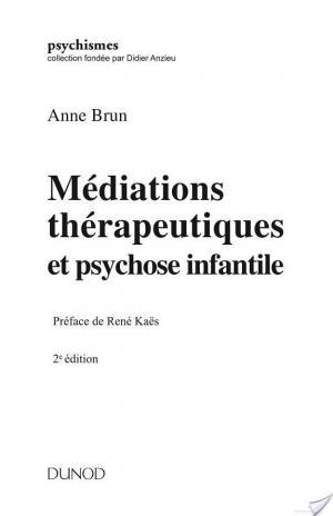 Affiche Médiations thérapeutiques et psychose infantile - 2ed