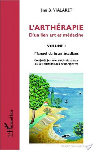 Affiche L'arthérapie d'un lien art et médecine (Volume 1)