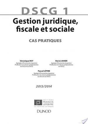 Affiche DSCG 1 - Gestion juridique, fiscale et sociale - 2013/2014 - 4e éd.