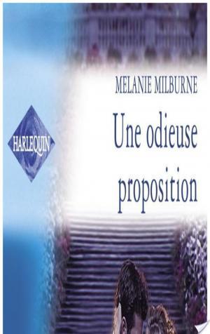 Affiche Une odieuse proposition - Piège pour un célibataire (Harlequin Azur)