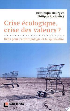 Affiche Crise écologique, crise des valeurs ?