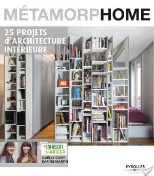 Affiche Métamorphome : 25 projets d'architecture intérieure