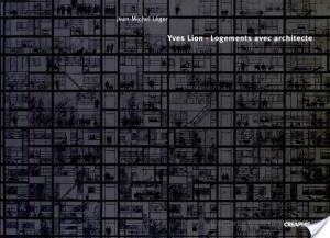 Affiche Yves Lion, logements avec architecte