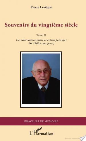 Affiche Souvenirs du vingtième siècle: Carrière universitaire et action politique, de 1963 à nos jours