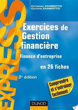 Affiche Exercices de gestion financière -finance d'entreprise- 3ème édition -