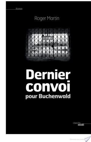 Affiche Dernier convoi pour Buchenwald