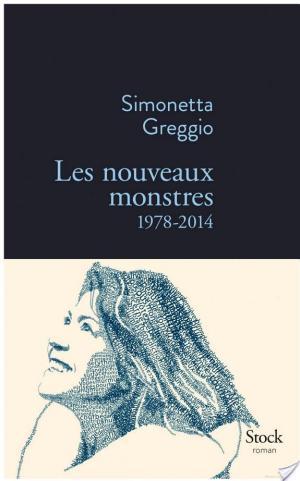 Affiche Les nouveaux monstres 1978-2014