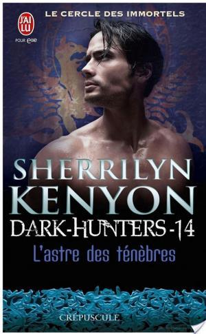 Affiche Dark-Hunters - 14 : L'astre des ténèbres