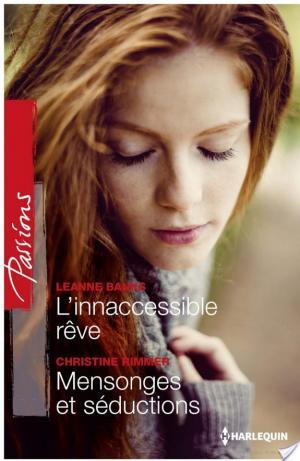 Affiche L'inaccessible rêve - Mensonges et séduction