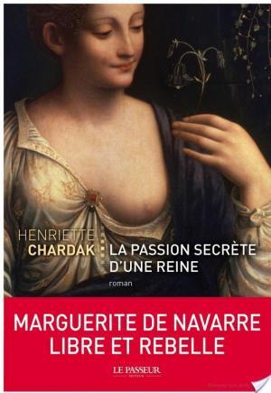 Affiche La Passion secrète d'une reine