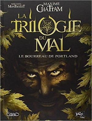 affiche La Trilogie du Mal - Tome 1 - Le bourreau de Portland