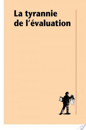 Affiche La tyrannie de l'évaluation
