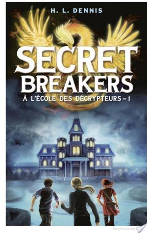 Affiche Secret breakers - À l'école des décrypteurs 1 - Le Code de l'Oiseau de Feu