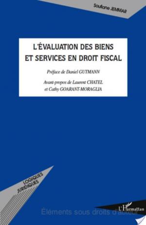 Affiche L'évaluation des biens et services en droit fiscal