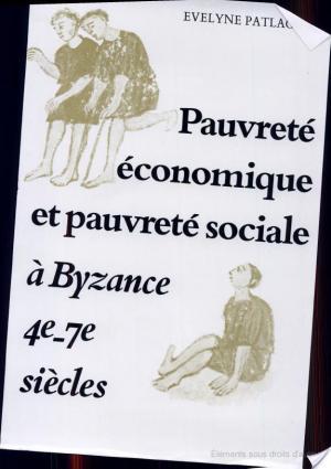 Affiche Pauvreté économique et pauvreté sociale à Byzance, 4e-7e siècles