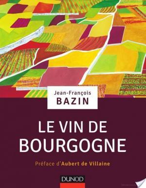 Affiche Le vin de Bourgogne
