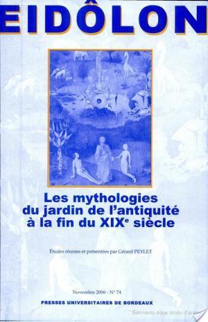 Affiche Les mythologies du jardin de l'antiquité à la fin du XIXe siècle